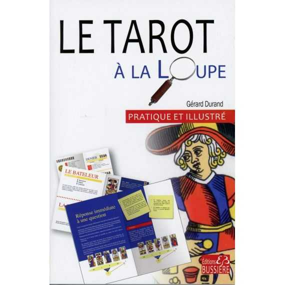 Le Tarot à la Loupe