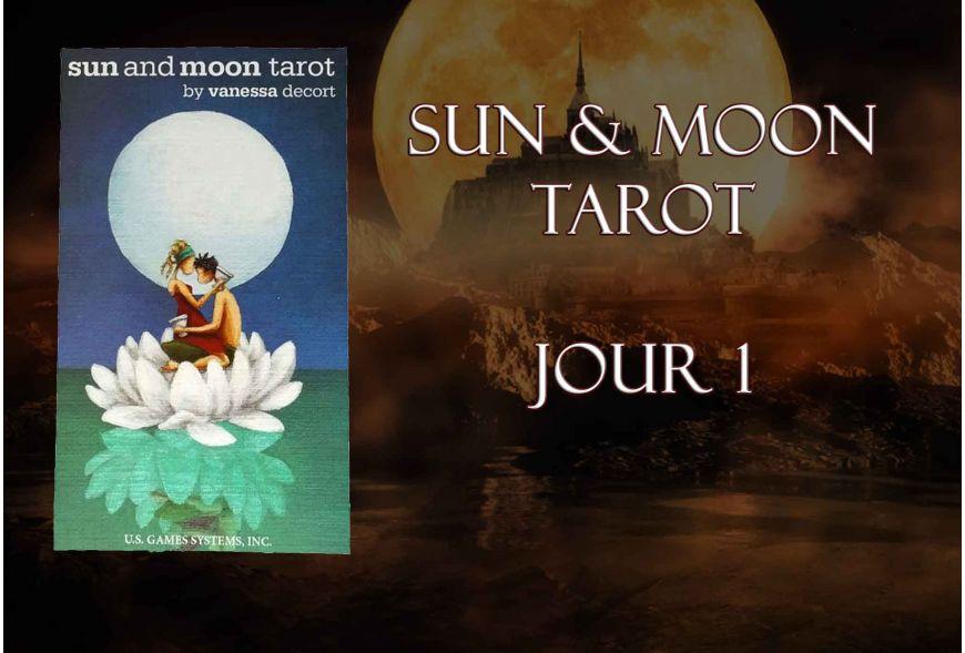 Quelques jours avec le Sun and Moon Tarot - Jour 1