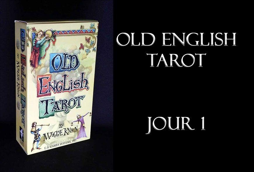 Quelques jours avec le Old English Tarot - Jour 1